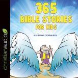 365 Bible Stories for Kids, Daniel Partner