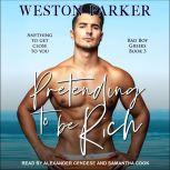 Pretending to Be Rich, Weston Parker