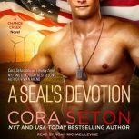 A SEAL's Devotion, Cora Seton