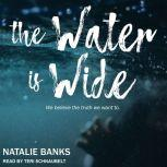 The Water is Wide, Natalie Banks