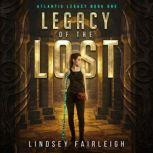 Legacy of the Lost, Lindsey Fairleigh