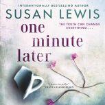 One Minute Later A Novel, Susan Lewis