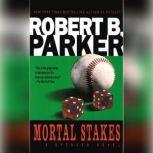 Mortal Stakes, Robert B. Parker