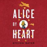 Alice by Heart, Steven Sater