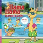 Llama Llama Learns to Swim, Anna Dewdney