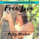 Free Love An Old-Fashioned Orgy for Earth Day, Jack Norton