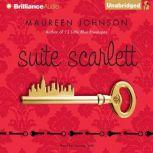 Suite Scarlett, Maureen Johnson