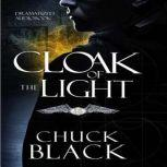 Cloak of the Light Wars of the Realm, Chuck Black