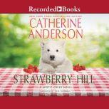 Strawberry Hill, Catherine Anderson
