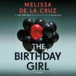 The Birthday Girl A Novel, Melissa de la Cruz