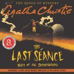The Last Seance Tales of the Supernatural, Agatha Christie
