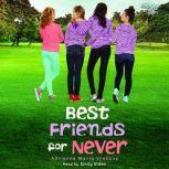 Best Friends for Never, Adrienne Maria Vrettos