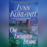One Enchanted Evening, Lynn Kurland