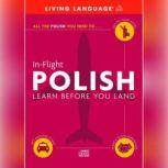 In-Flight Polish Learn Before You Land, Living Language