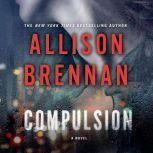 Compulsion, Allison Brennan