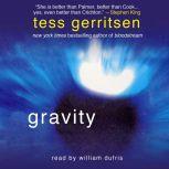 Gravity, Tess Gerritsen