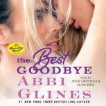 Best Goodbye, Abbi Glines