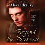 Beyond the Darkness, Alexandra Ivy