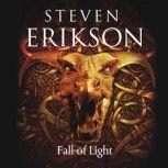 Fall of Light, Steven Erikson
