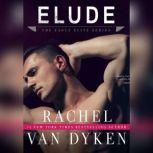 Elude, Rachel Van Dyken