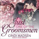 Just One of the Groomsmen, Cindi Madsen