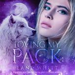 Loving My Pack, Lane Whitt