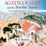 Agatha Raisin and the Terrible Tourist, M. C. Beaton