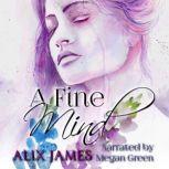 Fine Mind A Pride and Prejudice Novella, Alix James