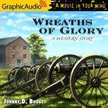 Wreaths of Glory, Johnny D. Boggs