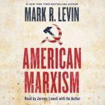 American Marxism, Mark R. Levin