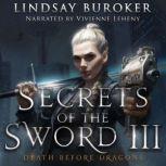 Secrets of the Sword 3, Lindsay Buroker