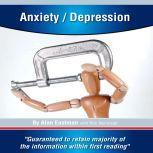 Anxiety/Depression, Alan Eastman