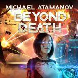Beyond Death, Michael Atamanov