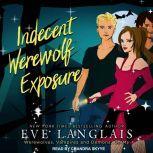 Indecent Werewolf Exposure, Eve Langlais