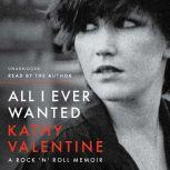 All I Ever Wanted, Kathy Valentine