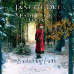 Sustaining Faith, Janette Oke/Laurel Oke Logan