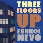 Three Floors Up, Eshkol Nevo
