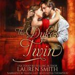The Duke's Twin, Lauren Smith