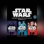 Star Wars Adventures in Wild Space: Books 46, Disney Lucasfilm Press