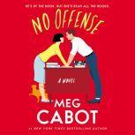 No Offense A Novel, Meg Cabot