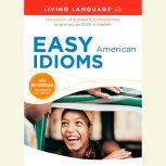 Easy American Idioms, Living Language