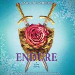 Endure: A Defy Novel, Sara B. Larson
