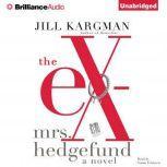 The Ex-Mrs. Hedgefund, Jill Kargman