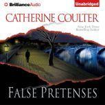 False Pretenses, Catherine Coulter