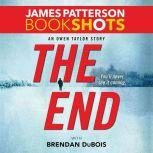 The End An Owen Taylor Story, James Patterson