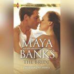The Bride, Maya Banks