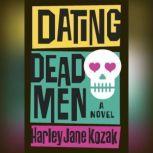 Dating Dead Men, Harley Jane Kozak