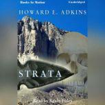 Strata, Howard E. Adkins