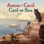 Anton and Cecil: Cats at Sea, Lisa Martin