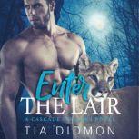 Enter The Lair, Tia Didmon